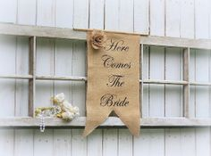 Here Comes The Bride banner with burlap flower.