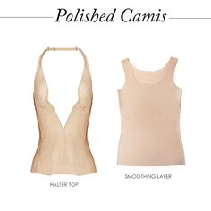 PolishedCamis - For a plunging neckline or a backless halter, try an all-in-one layer.