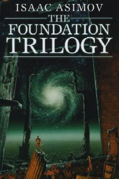 The Foundation Trilogy, Isaac Asimov