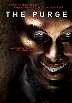 The Purge (Horror)- watching this tonight, all cuddled in bed.