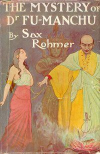 The Insidious Dr. Fu-Manchu by Sax Rohmer is also known as The Mystery of Dr. Fu-Manchu, and is the first Fu-Manchu book.