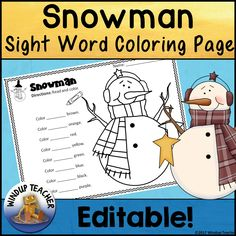 Here is an editable Snowman Sight Word (or anything you choose to put in!) Coloring Sheet.It is in a Power Point program ready for you… Christmas Language Arts, Sight Word Coloring, Kindergarten Language Arts, Sight Word Activities, Letter Recognition, Activity Sheets, Winter Activities, Sight Words, Vocabulary