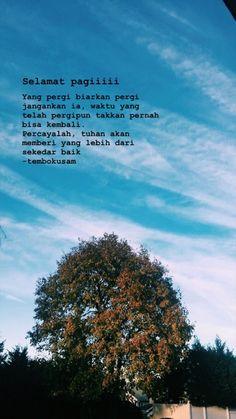 Quotes Rindu, Tumblr Quotes, Text Quotes, Quran Quotes, People Quotes, Daily Quotes, Book Quotes, Life Quotes, Qoutes