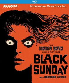 """""""Black Sunday"""" (1960) by director Mario Bava.  Kino DVD wrote """"In one of the most auspicious directorial debuts in movie history, Bava bridged the gap between the gothic horror picture and the European art film."""" (AKA La Maschera Del Demonio and The Mask of Satan). Stars a mesmerizing Barbara Steele as a beautiful woman tortured and executed as a witch — but not before pronouncing a curse upon those who have doomed her, a curse fulfilled some 200 years later.  (Newly remastered hi-def DVD.)"""