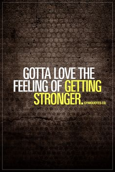 Gotta love the feeling of getting stronger. For a gym and fitness addict, this is probably the BEST feeling in the world! Nothing beats the feeling of getting stronger and becoming better! #stronger #better #gymquotes #gymaddict #gymlife #fitnessaddict www.gymquotes.co for all our fitness and gym quotes and motivational sayings! #träning