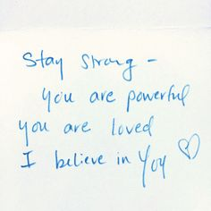 """Stay strong. You are powerful. You are loved. I believe in you."" 💙 #HopeInAnEnvelope"