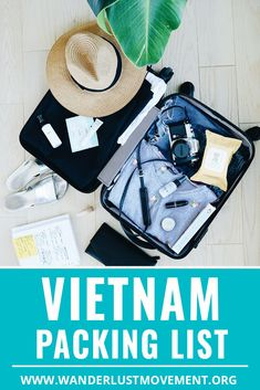 Vietnam Packing List: How To Pack For Your Trip Like a Pro   Wanderlust Movement   #vietnam #packinglists #backpacking #southeastasia #traveltips  via @wanderlustmvmnt