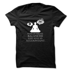 Make this awesome proud Accountant: Accountant t-shirt - Sleep with an accountant as a great gift Shirts T-Shirts for Accountantes