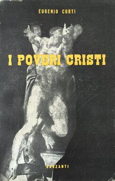 Eugenio Corti - I poveri cristi