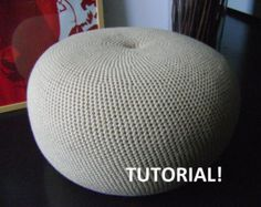 DIY Tutorial Large Crochet Pouf Poof, Ottoman, Footstool, Home Decor, Pillow, Bean Bag, Floor cushion (Crochet Pattern)