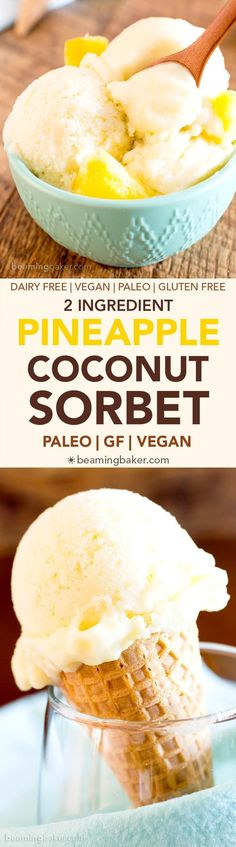 2 Ingredient Pineapple Coconut Sorbet (V, DF, Paleo): a 5-minute recipe for deliciously refreshing, healthy pineapple coconut sorbet!| BeamingBaker.com