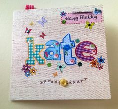 Personalised Birthday Card, Printed Applique Design, Hand Finished Card by Stephanie Short Stationery Free Motion Embroidery, Free Machine Embroidery, Hand Applique, Embroidery Applique, Embroidery Patterns, Leaving Cards, Fabric Cards, Personalized Birthday Cards, Glitter Paint