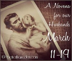 Novena to St Joseph for my husband. MARVELOUS idea.