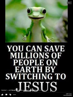 Jesus Saves! That's right Kermit!
