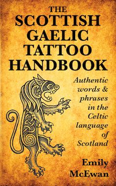 Buy The Scottish Gaelic Tattoo Handbook: Authentic Words and Phrases in the Celtic Language of Scotland by Emily McEwan and Read this Book on Kobo's Free Apps. Discover Kobo's Vast Collection of Ebooks and Audiobooks Today - Over 4 Million Titles! Gälische Tattoo, Tatoo Art, Body Art Tattoos, Tatoos, Portrait Tattoos, Tattoo Forearm, Samoan Tattoo, Polynesian Tattoos, Druid Tattoo