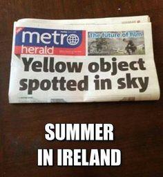 Summer in Ireland meme Funny Irish Memes, Irish Jokes, Funny Relatable Memes, Funny Posts, Funny Quotes, Irish Humor, Funny Humour, Summer In Ireland, Friend Memes