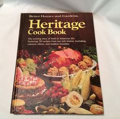 Better Homes and Gardens Heritage Cook Book 1975 First Edition First Printing