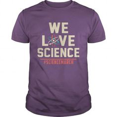 Name We Love Science March for Science 22nd April Earth Day Shirt Shirts & Tees