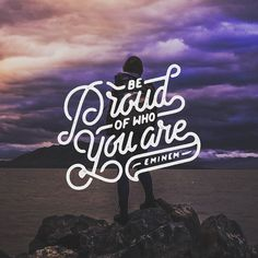 """""""Be proud of who you are"""" - Eminem by Mister Doodle"""