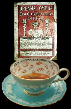 Tea cups and fortune telling...Perfect combination of my interests.  Must learn tasseography MUST!