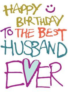 Happy Birthday Best Husband Ever                                                                                                                                                                                 Más
