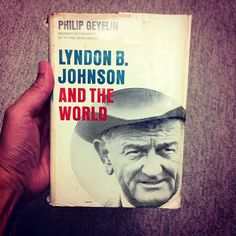 An analysis of the policies of president lyndon b johnson and the american political culture