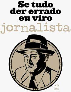 Hoje em dia: Se tudo der errado não posso viver no sonho e continuar a ser jornalista
