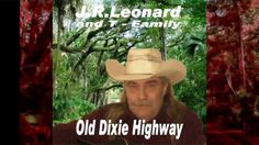 J.R.Leonard - Old Dixie Highway
