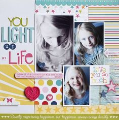 Light Up My Life layout by DT member Jamie Harder Kids Scrapbook, Scrapbooking Layouts, Scrapbook Cards, Digital Scrapbooking, Crafts To Do, Paper Crafts, Picture Layouts, Big Photo, Memory Books