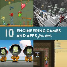Get kids interested in STEM with these 10 cool engineering video games and apps