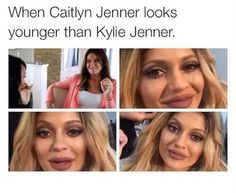 Cuz Kylie was young and got work done. Messin herself all up smh