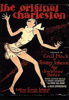 An poster sized print, approx mm) (other products available) - & ORIGINAL CHARLESTON& as danced by Josephine Baker at the Folies-Bergere, Paris - Image supplied by Mary Evans Prints Online - poster sized print mm) made in the UK Vintage Dance, Vintage Ads, Vintage Posters, 1920s Dance, Graphics Vintage, Old Sheet Music, Vintage Sheet Music, Josephine Baker, Jimmy Johnson