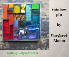 Commissioned at our 2014 home show. Margaret Almon is now making pins. Link goes to a time lapse video of her grouting it.