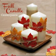 Fall Candle Centerpiece - That's What {Che} Said...