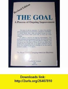 The Goal  A Process of Ongoing Improvement (9780884270614) Eliyahu Goldratt, Jeff Cox , ISBN-10: 0884270610  , ISBN-13: 978-0884270614 , ASIN: B000OB0G2W , tutorials , pdf , ebook , torrent , downloads , rapidshare , filesonic , hotfile , megaupload , fileserve