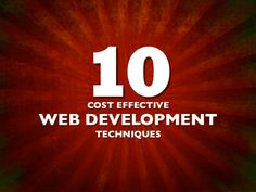 Cost Effective Web Development Techniques by Drew McLellan via slideshare