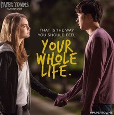 """""""That is the way you should feel your whole life."""" #PaperTowns, I think we're ready for you. See it premier tonight at Regal!"""