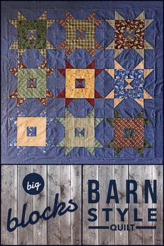 Barn Style Quilt pattern by Lella Boutique