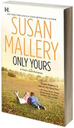 Only Yours - Fool's Gold by Susan Mallery