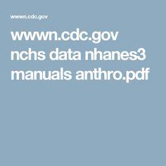 wwwn.cdc.gov nchs data nhanes3 manuals anthro.pdf