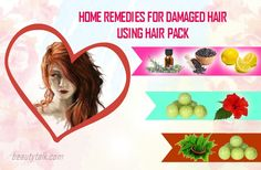 19 Best Natural Home Remedies For Damaged Hair