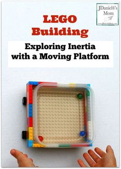LEGO Building- Exploring Inertia with a Moving Platform