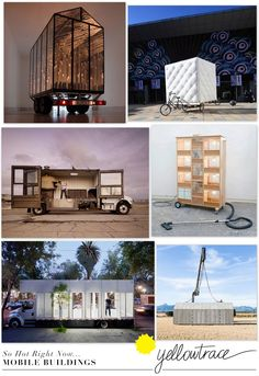 So Hot Right Now: Mobile Buildings Design Trend, curated by Yellowtrace | http://www.yellowtrace.com.au/2013/10/04/mobile-buildings-design-trend/
