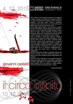 """Claudia Del Giudice per Giovanni Castaldi """"Il Circo Infinito"""" / Gino Ramaglia - Artisti in Vetrina, Napoli 4 >10 dicembre 2015"""