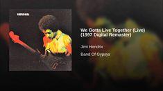 We Gotta Live Together (Live) (1997 Digital Remaster)