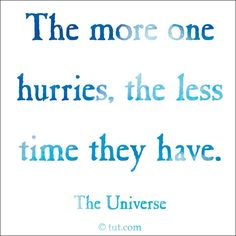 no worries. no hurries.