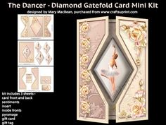 A ballet dancer with beautiful roses on a gatefold card with a diamond-shaped cut-out and pyramage. The kit has 3 sheets which include the card front and back, sentiments, insert, inside fronts, pyramage, gift card and gift tag. There are Happy Birthday and With Love sentiments or a blank tag for your own message. The finished card is approximately 7in x 5in. Instructions are included.