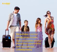 Did you know, a real tour package always includes flight, hotel, transfer and your personal tour representative, learn about packages at Holiday Factory: www.holiday-factory.com