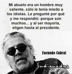 204 Mejores Imágenes De Frases De Facundo Cabral En 2019
