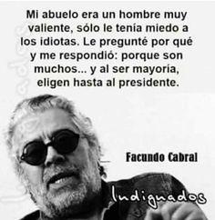 204 Mejores Imágenes De Frases De Facundo Cabral Facundo